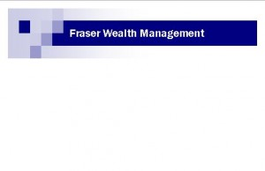 Fraser Wealth Management - Melbourne Accountant